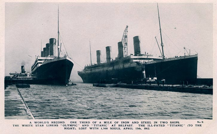 "Image: Postcard showing 'A World's Record. One Third of a Mile of Iron and Steel in Two Ships. The White Star Liners ""Olympic"" and ""Titanic"" at Belfast.' The Ill-Fated ""Titanic"" (To the right), lost with 1,500 souls, April 15th 1912. Real Photo Series, No.9. © National Museums NI"