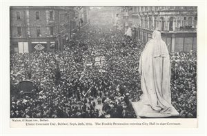 Ulster Covenant Day Belfast Sept. 28th 1912