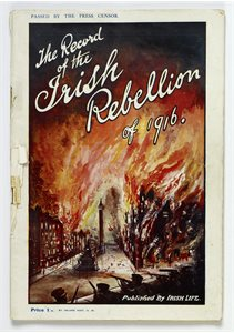 The Record of the Irish Rebellion of 1916