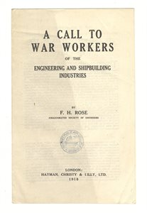 A Call to War Workers of the Engineering and Shipbuilding Industries