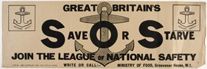 Great Britain's Save or Starve. Join the League of National Safety