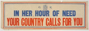 'In Her Hour of Need Your Country Calls for You'