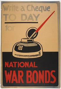 Write a cheque today for National War Bonds