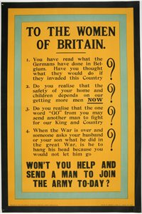 'To the women of Britain. Won't you help and send a man to join the army to-day?'