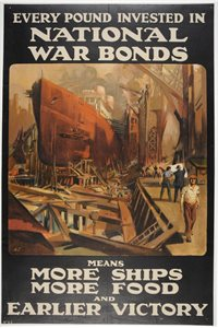 'Every pound invested in National War Bonds means more ships, more food and earlier victory'