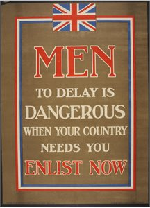 Men to delay is dangerous when your country needs you