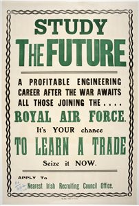 'Study the Future. A profitable engineering career after the war awaits all those joining the Royal Air Force'