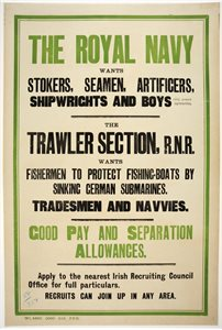 'The Royal Navy wants stokers, seamen, artificers, shipwrights and boys (15 1/4 years upwards)'
