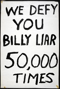 WE DEFY YOU BILLY LIIAR 50,000 TIMES