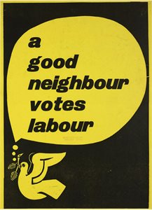 A Good Neighbour Votes Labour