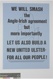 We Will Smash the Anglo-Irish Agreement
